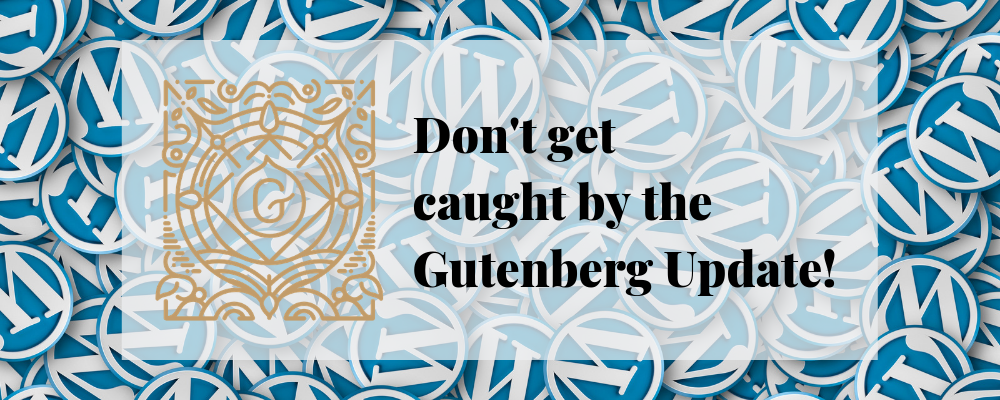 dont get caught by the gutenberg update